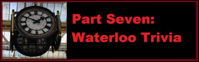 Waterloo Part Seven